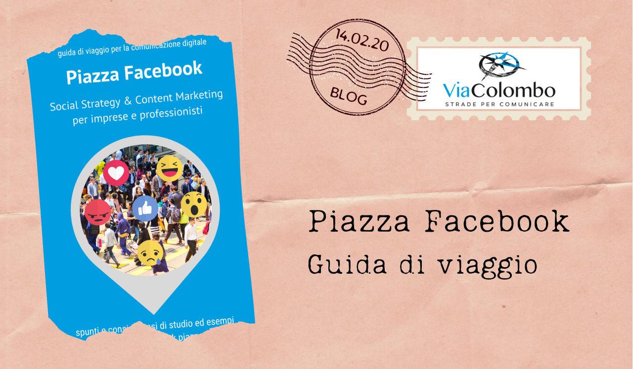 """E-book """"Piazza Facebook"""". Guida di viaggio per la comunicazione digitale"""