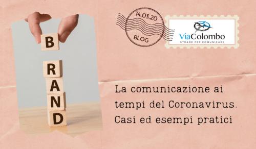 La comunicazione dei brand ai tempi di Covid-19. Casi ed esempi pratici [aggiornati]
